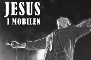 Jesus i mobilen