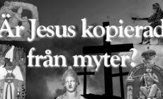 """Veckans utmaning: """"Är Jesus kopierad från myter?"""""""